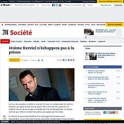 Jérôme Kerviel n'échappera pas à la prison