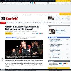 Jérôme Kerviel sera (finalement) fixé sur son sort le 1er août