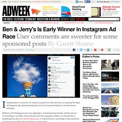 Ben & Jerry's Instagram Ads Drive Follows, 'Likes'