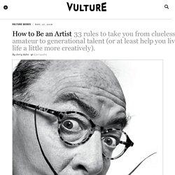 Jerry Saltz: How to Be an Artist