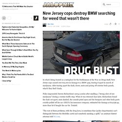 New Jersey cops destroy BMW searching for weed that wasn't there