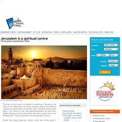 Jerusalem is a spiritual centre - Jerusalem - InfoHostels.com