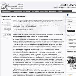 Une ville sainte : Jérusalem » Institut Jacques Cartier