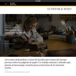 Ana Jessen, la sanadora de libros - El País Semanal