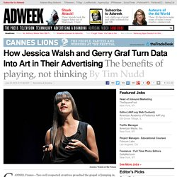 How Jessica Walsh and Gerry Graf Turn Data Into Art in Their Advertising