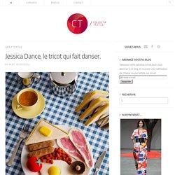 Jessica Dance, le tricot qui fait danser.