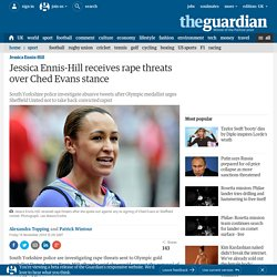 Jessica Ennis-Hill receives rape threats over Ched Evans stance