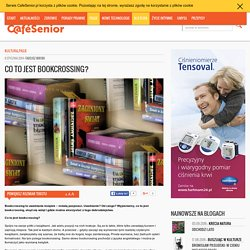 Co to jest bookcrossing? - CafeSenior