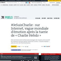 #JeSuisCharlie : sur Internet, vague mondiale d'émotion