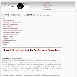 L'ORDRE DES JESUITES - 1 - Les ILLUMINATI et la noblesse sombre