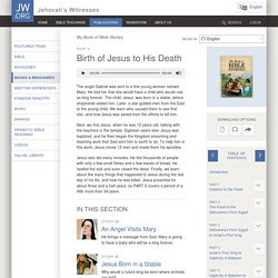 The Life of Jesus—From His Birth to His Death