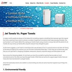 Jet Towels v/s Paper Towels