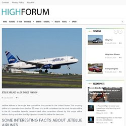 JETBLUE AIRLINES MAJOR THINGS TO KNOW