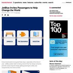JetBlue Invites Passengers to Help Change the World