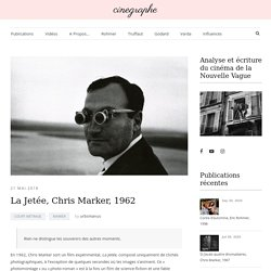 La Jetée, Chris Marker, 1962 – cinegraphe.fr