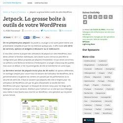 Jetpack. La grosse boite à outils de votre WordPress