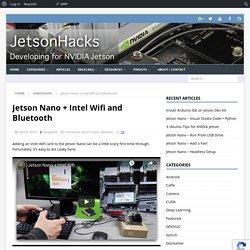 NVIDIA Jetson Nano + Intel Wifi and Bluetooth - JetsonHacks