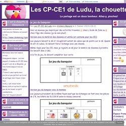 Le jeu du banquier - Les CP-CE1 de Ludu, la chouette.