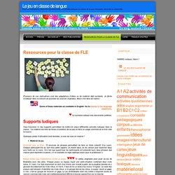 Le jeu en classe de langue » Ressources pour la classe de FLE