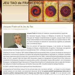 Le JEU du TAO » Jacques Fradin et le Jeu du Tao