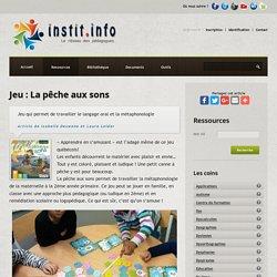 Jeu : La pêche aux sons - Instit.info