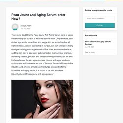 Peau Jeune Anti Aging Serum-order Now? - peaujeuneanti