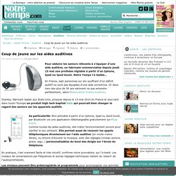 Coup de jeune sur les aides auditives