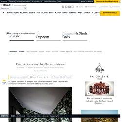 Coup de jeune sur l'hôtellerie parisienne