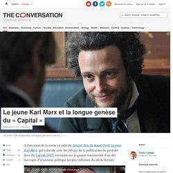 Le jeune Karl Marx et lalongue genèse du«Capital»