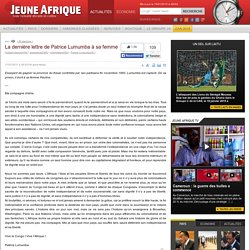 La dernière lettre de Patrice Lumumba à Pauline