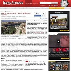 Algérie : dans les Aurès, chez les oubliés de la révolution