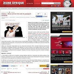 Unesco : libres comme l'air avec le passeport universel