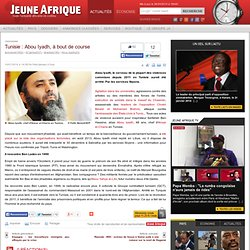Tunisie : Abou Iyadh, à bout de course