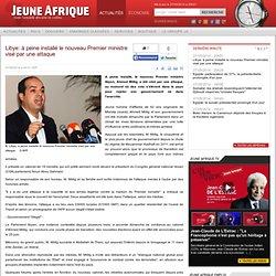 05/2014 - 1er Ministre Ahmed Miitig contesté