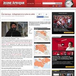 État islamique : Al-Baghdadi et le mythe du califat