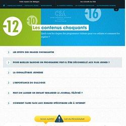 jeunepublic.csa.fr - Les contenus choquants / Les conseils du CSA / Espace jeunesse