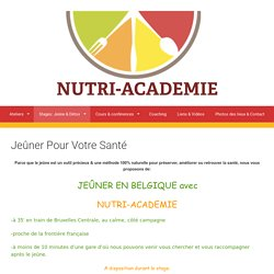 Jeûner Pour Votre Santé - Nutri-Académie