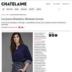 Les jeunes féministes: Marianne Leroux