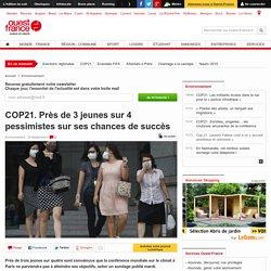 COP21. Près de 3 jeunes sur 4 pessimistes sur ses chances de succès