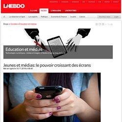 Jeunes et médias: le pouvoir croissant des écrans