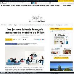 Les jeunes talents français ausalon du meuble de Milan