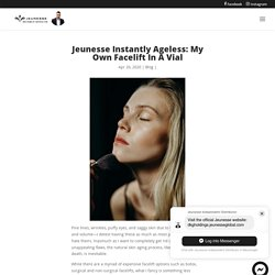 Jeunesse Instantly Ageless: My Own Facelift In A Vial - J-Webstore