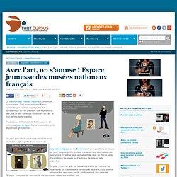 Avec l'art, on s'amuse ! Espace jeunesse des musées nationaux français