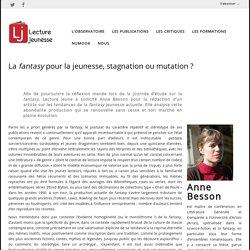 La fantasy pour la jeunesse, stagnation ou mutation ?