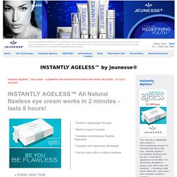 Jeunesse® INSTANTLY AGELESS - Eye cream for bags, wrinkles, dark circles