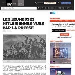 Les Jeunesses hitlériennes vues par la presse