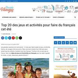 Top 20 des jeux et activités pour faire du français cet été