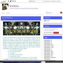 JEUX DE MIROIRS (1)