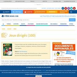 Les jeux dirigés (100), activités pour enfants.