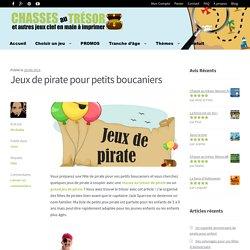 Jeux de pirate pour fête d'enfants de pirate